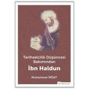 Tarihselcilik Düşüncesi Bakımından İbn Haldun