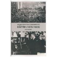 Meşrutiyet'ten Cumhuriyet'e Eğitim 1976-1923