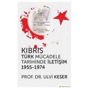 Kıbrıs Türk Mücadele Tarihinde İletişim 1955-1974