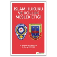 İslam Hukuku ve Kolluk Meslek Etiği