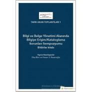 Bilgi ve Belge Yönetimi Alanında Bilgiye Erişim - Kataloglama Sorunları Sempozyumu