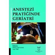 Anestezi Pratiğinde Geriatri