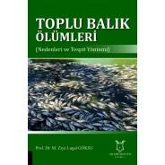 Toplu Balık Ölümleri (Nedenleri ve Tespit Yöntemi)