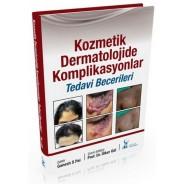 Kozmetik Dermatolojide Komplikasyonlar: Tedavi Becerileri