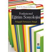 Fonksiyonel Eğitim Sosyolojisi - Pedagojik Formasyon Amaçlı