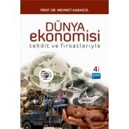 Dünya Ekonomisi -Tehdit ve Fırsatlarıyla-