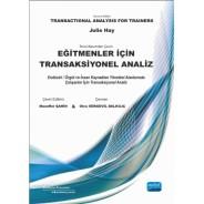 Eğitmenler İçin TRANSAKSİYONEL ANALİZ - Transactional Analysis for Trainers