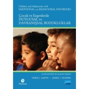 ÇOCUK VE ERGENLERDE DUYGUSAL VE DAVRANIŞSAL BOZUKLUKLAR / Children and Adolescents with Emotional and Behavioral Disorders