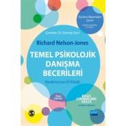 TEMEL PSİKOLOJİK DANIŞMA BECERİLERİ / Basic Counselling Skills