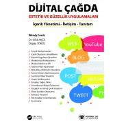 Dijital Çağda Estetik ve Güzellik Uygulamaları (İçerik Yönetimi-İletişim-Tanıtım)
