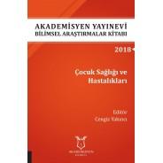 Çocuk Sağlığı ve Hastalıkları - Akademisyen Yayınevi Bilimsel Araştırmalar Kitabı