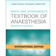 Smith and Aitkenhead's Textbook of Anaesthesia, 7th Edition