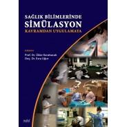 Sağlık Bilimlerinde Simülasyon: Kavramdan Uygulamaya