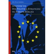 Atatürk'ün Dış Politika Stratejisi ve Avrupa Birliği