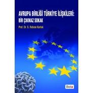 Avrupa Birliği Türkiye İlişkileri: Bir Çıkmaz