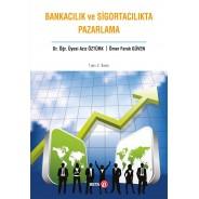 Bankacılık ve Sigortacılıkta Pazarlama