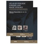 Atlas of Otologic Surgery and Magic Otology: The International Team Approach Based on Pathogenesis