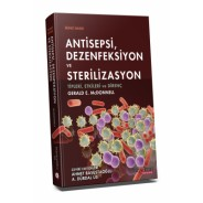 Antisepsi Dezenfeksiyon ve SterilizasyonTipleri, Etkileri ve Direnç