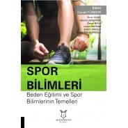 Spor Bilimleri Beden Eğitimi ve Spor Bilimlerinin Temelleri