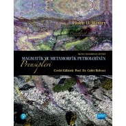 MAGMATİK VE METAMORFİK PETROLOJİNİN Prensipleri / Principles of IGNEOUS AND METAMORPHİC PETROLOGY