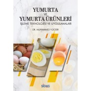 Yumurta Ve Yumurta Ürünleri İşleme Teknolojisi Ve Uygulamaları