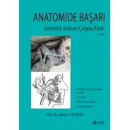 Anatomide Başarı Sistematik Anatomi Çalışma Kitabı