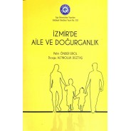 İzmir'de Aile ve Doğurganlık