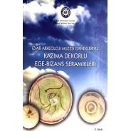İzmir Arkeoloji Müzesi Örnekleriyle Kazıma Dekorlu Ege-Bizans Seramikleri
