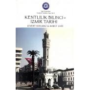 Kentlilik Bilinci ve İzmir Tarihi