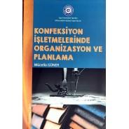 Konfeksiyon İşletmelerinde Organizasyon ve Planlama