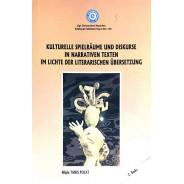 Kulturelle Spielraume und Diskurse in Narrativen Texten şm Lichte der Literarischen Übersetzung
