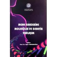 Meme Kanserine Moleküler ve Genetik Yaklaşım