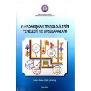Mikroakışkan Teknolojilerin Temelleri ve Uygulamaları