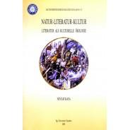 Natur-Literatur-Kultur (Literatur Als Kulturelle Ökologie)