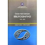 Özbek Halk Edebiyatı Bibliyografyası (1920-2000)