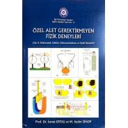 Özel Alet Gerektirmeyen Fizik Deneyleri ( 2. Cilt : Elektrostatik, Elektrik, Elektromanyetizma ve Optin Deneyleri )