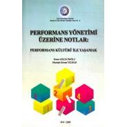 Performans Yönetimi Üzerine Notlar: Performans Kültürü ile Yaşamak
