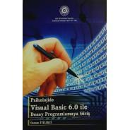 Psikolojide Visual Basic 6.0 ile Deney Progamlamaya Giriş