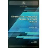 Farmasötik Teknoloji Pratik El Kitabı I-II-III-IV