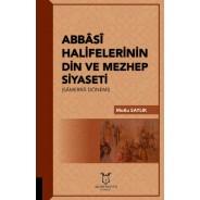 Abbasi Halifelerinin Din ve Mezhep Siyaseti (Samerra Dönemi)