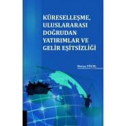 Küreselleşme, Uluslararası Doğrudan Yatırımlar ve Gelir Eşitsizliği