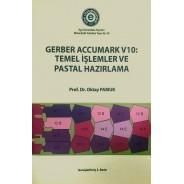 Gerber Accumark V10: Temel İşletmeler ve Pastal Hazırlama