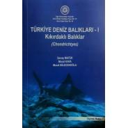 Türkiye Deniz Balıkları-1 (Kıkırdaklı Balıkları)