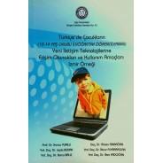 Türkiye'de Çocukların Yeni İletişim Teknolojilerine Erişim Olanakları ve Kullanım Amaçları: İzmir Örneği