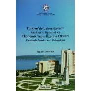 Türkiye'de Üniversitelerin Kentlerin Gelişimi ve Ekonomik Yapısı Üzerine Etkileri