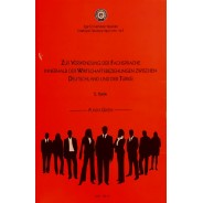 Zur Verwendung Der Fachsprache İnnerhalb Der Wirtschaftsbeziehungen Zwischen Deutsch und Der Türkei