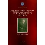 Başvekil İsmet Paşa'nın İtalya Seyahati ve Yankıları