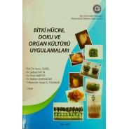 Bitki Hücre, Doku ve Organ Kültürü Uygulamaları