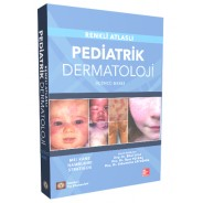 Renkli Atlaslı Pediatrik Dermatoloji