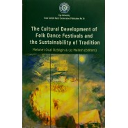 The Cultural Development of Folk Dance Festivals and the Sustainbility of Tradition